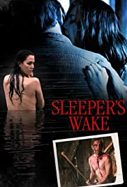 Sleeper's Wake (2012) Poster - Movie Forum, Cast, Reviews