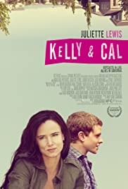 Kelly & Cal (2014) Poster - Movie Forum, Cast, Reviews