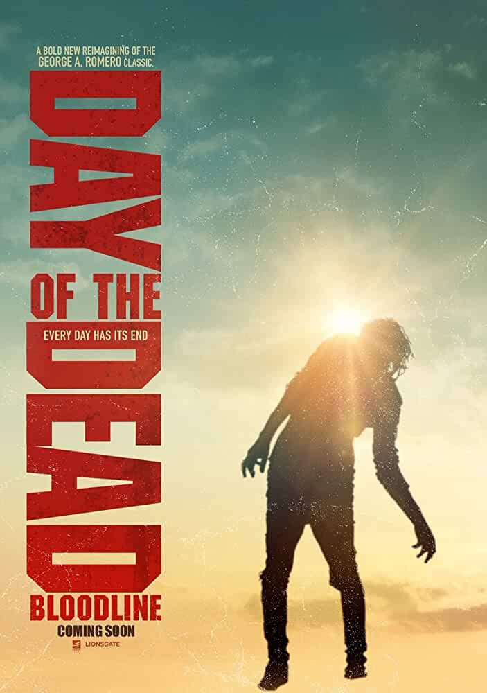 Day of the Dead Bloodline 2018 English 720p Web-DL full movie watch online freee download at movies365.ws