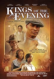 Kings of the Evening (2008) Poster - Movie Forum, Cast, Reviews