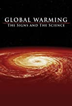 Global Warming: The Signs and Science