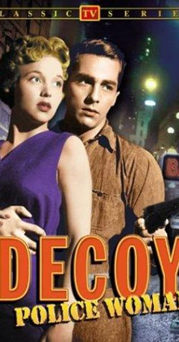foto de Decoy (TV Series 1957 ) IMDb
