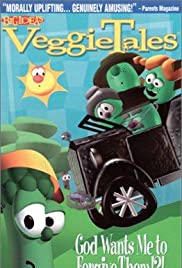 VeggieTales: God Wants Me to Forgive Them!?! Poster