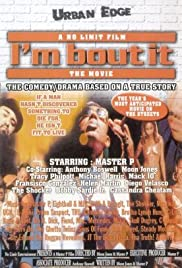 I'm Bout It (1997) Poster - Movie Forum, Cast, Reviews
