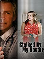 Stalked by My Doctor(2015)