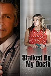 Stalked by My Doctor (2015) Poster - Movie Forum, Cast, Reviews