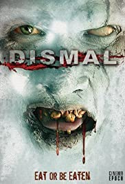 Dismal (2009) Poster - Movie Forum, Cast, Reviews