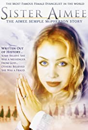 Aimee Semple McPherson (2006) Poster - Movie Forum, Cast, Reviews