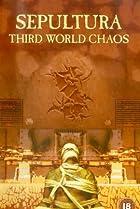 Image of Sepultura: Third World Chaos