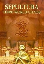 Sepultura: Third World Chaos