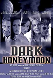 Dark Honeymoon (2008) Poster - Movie Forum, Cast, Reviews
