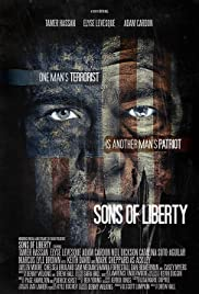 Sons of Liberty (2013) Poster - Movie Forum, Cast, Reviews
