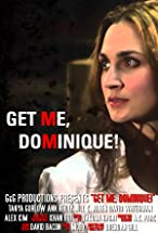 Primary image for Get Me Dominique!