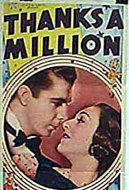 Thanks a Million (1935) Poster - Movie Forum, Cast, Reviews