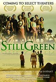 Still Green(2007) Poster - Movie Forum, Cast, Reviews