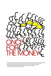 Once for the Money Poster