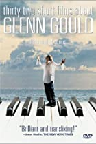 Image of Thirty Two Short Films About Glenn Gould