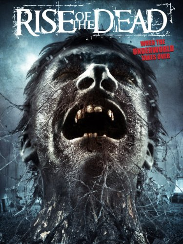 image Rise of the Dead (2007) (V) Watch Full Movie Free Online
