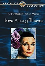 Love Among Thieves (1987) Poster - Movie Forum, Cast, Reviews