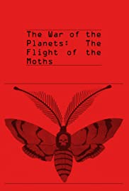 The War of the Planets: The Flight of the Moths Poster