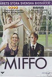 Miffo (2003) Poster - Movie Forum, Cast, Reviews