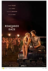 Remember the Daze (2007) Poster - Movie Forum, Cast, Reviews