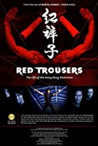 Image of Red Trousers: The Life of the Hong Kong Stuntmen