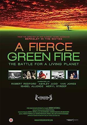 A Fierce Green Fire (2012)