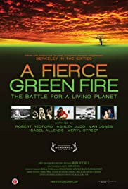 A Fierce Green Fire (2012) Poster - Movie Forum, Cast, Reviews