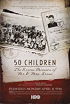 Image of 50 Children: The Rescue Mission of Mr. And Mrs. Kraus