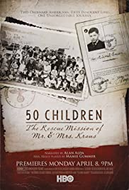 50 Children: The Rescue Mission of Mr. And Mrs. Kraus(2013) Poster - Movie Forum, Cast, Reviews