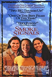 Smoke Signals (1998) Poster - Movie Forum, Cast, Reviews