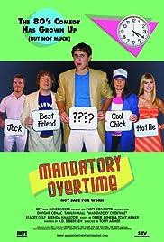 Mandatory Overtime Poster