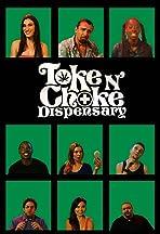 Toke N Choke Dispensary