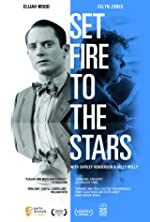 Set Fire to the Stars(2015)