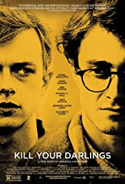 Kill Your Darlings (2013) Poster - Movie Forum, Cast, Reviews