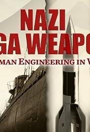 Nazi Mega Weapons Poster - TV Show Forum, Cast, Reviews