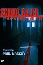 Image of School Killer
