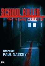 Primary image for School Killer