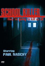 School Killer(2001) Poster - Movie Forum, Cast, Reviews