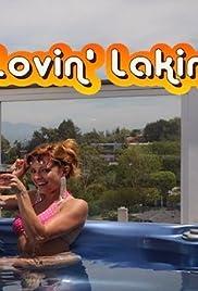 Lovin' Lakin Poster