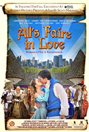 All's Faire in Love (2009) Poster - Movie Forum, Cast, Reviews