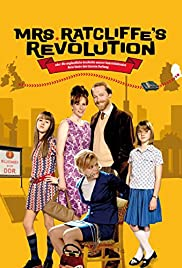 Mrs. Ratcliffe's Revolution (2007) Poster - Movie Forum, Cast, Reviews