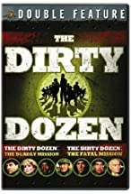 Primary image for The Dirty Dozen: The Fatal Mission