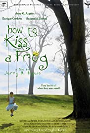 How to Kiss a Frog Poster