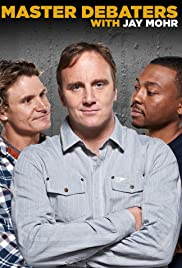Master Debaters with Jay Mohr Poster
