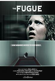 The Fugue(2009) Poster - Movie Forum, Cast, Reviews
