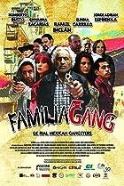 Image of Familia Gang