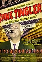 Image of Spine Tingler! The William Castle Story