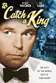 To Catch a King Poster
